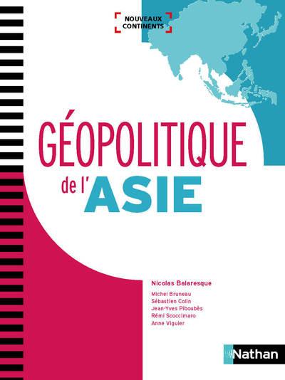 GEOPOLITIQUE DE L'ASIE (NOUVEAUX CONTINENTS) 2018