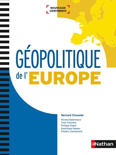 GEOPOLITIQUE DE L'EUROPE (NOUVEAUX CONTINENTS) 2018