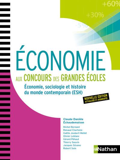 ECONOMIE AUX CONCOURS DES GRANDES ECOLES - 1ERE ET2EME ANNEES - 2018