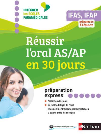REUSSIR L'ORAL AIDE-SOIGNANT-AUXILIAIRE PUERICULTURE EN 30 JOURS - PREPA EXPRESS - 2019