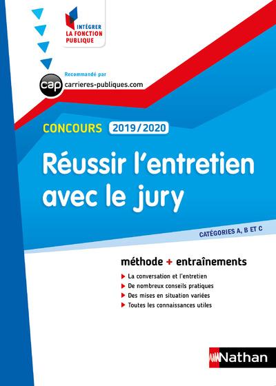 REUSSIR L'ENTRETIEN AVEC LE JURY - CONCOURS 2019-2020 - NUMERO 32 CAT. A/B/C - (IFP) - 2019