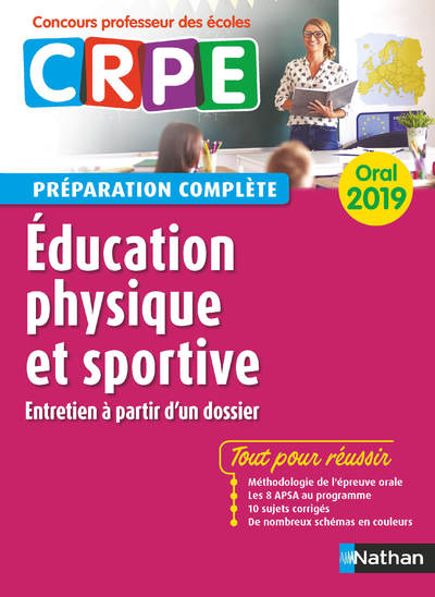 EDUCATION PHYSIQUE ET SPORTIVE - ORAL 2019 - PREPARATION COMPLETE  (CRPE) - 2019