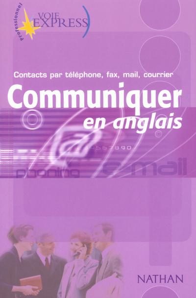 VOIE EXPRESS PROFESSIONNEL COMMUNIQUER EN ANGLAIS
