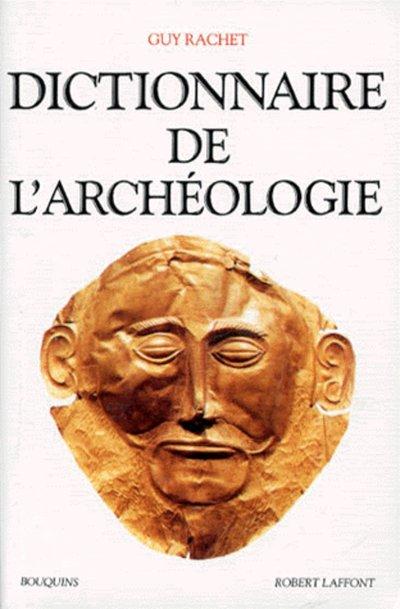 DICTIONNAIRE DE L'ARCHEOLOGIE - NE