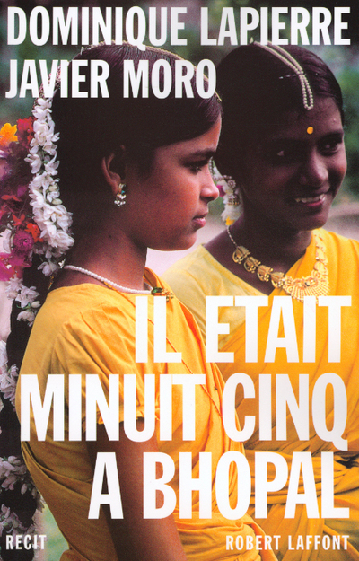 IL ETAIT MINUIT CINQ A BHOPAL