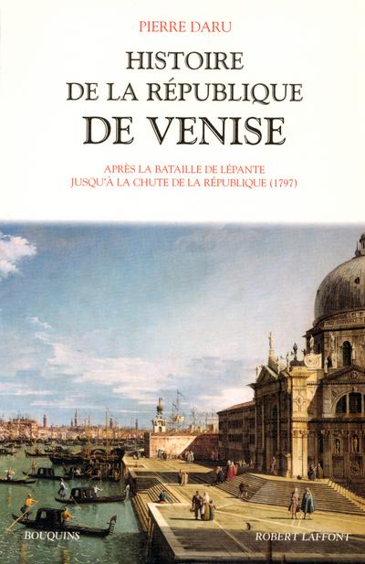 HISTOIRE DE LA REPUBLIQUE DE VENISE - TOME 2