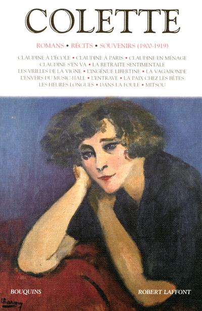 COLETTE - ROMANS - RECITS - SOUVENIRS (1900-1919) - TOME 1 - NOUVELLE EDITION