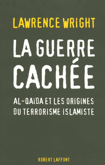 LA GUERRE CACHEE
