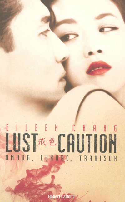 LUST, CAUTION AMOUR, LUXURE, TRAHISON