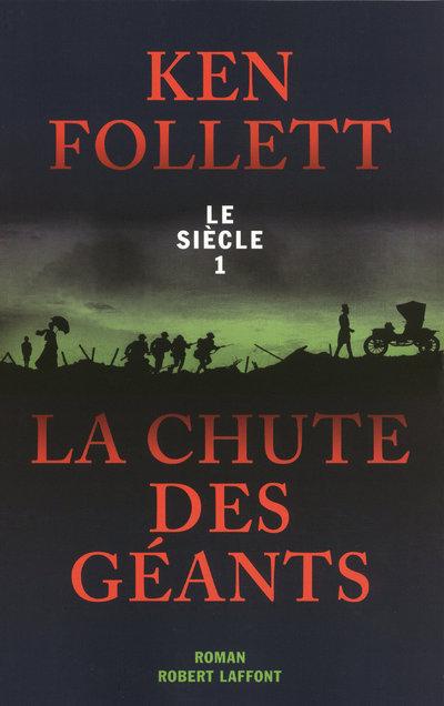LA CHUTE DES GEANTS - LE SIECLE 1