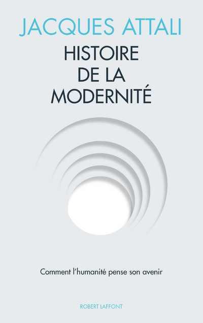 HISTOIRE DE LA MODERNITE