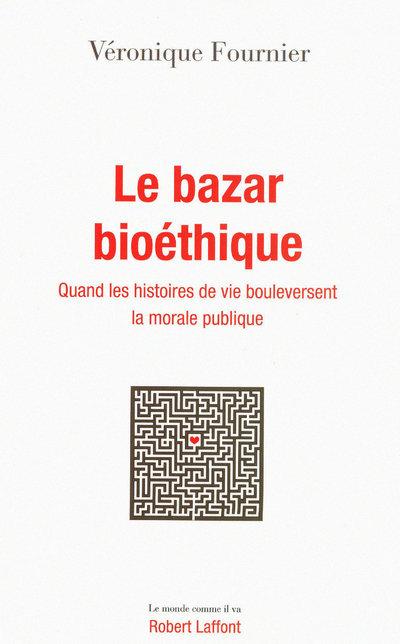 LE BAZAR BIOETHIQUE