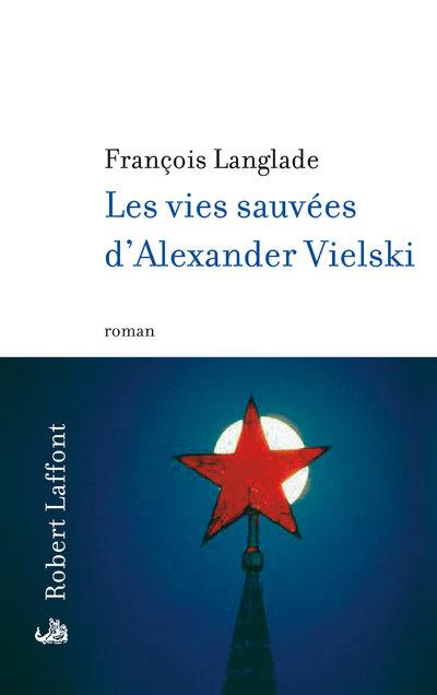 LES VIES SAUVEES D'ALEXANDER VIELSKI