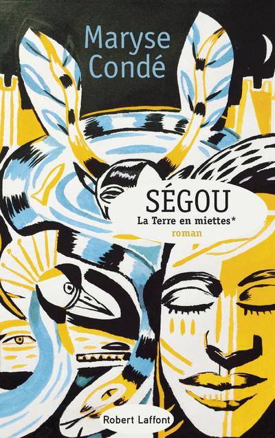 SEGOU - TOME 2 - LA TERRE EN MIETTES -