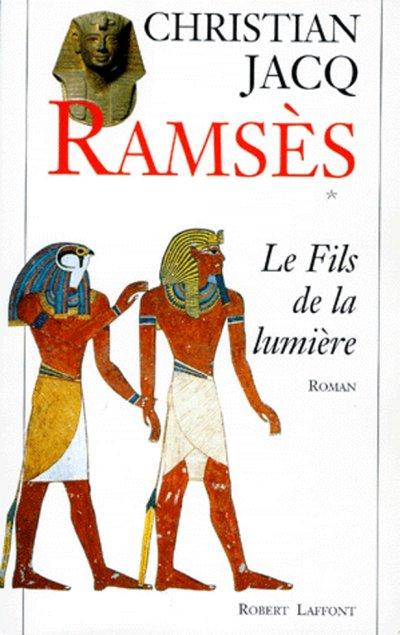 RAMSES - TOME 1 - LE FILS DE LA LUMIERE