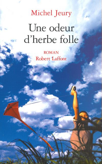 UNE ODEUR D'HERBE FOLLE - TOME 2 - NE