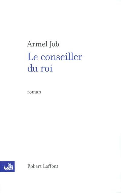 LE CONSEILLER DU ROI