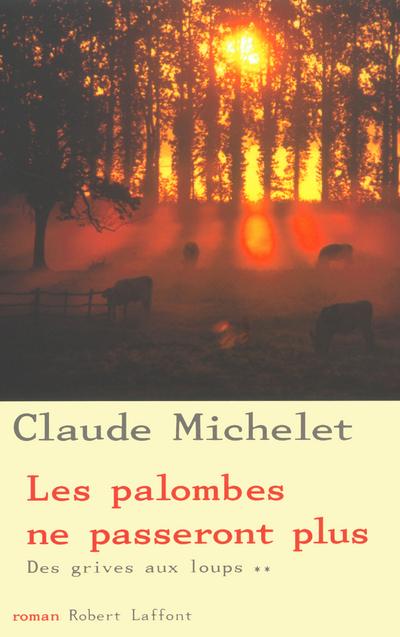 LES PALOMBES NE PASSERONT PLUS - TOME 2