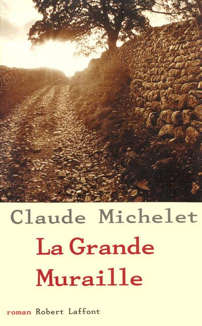 LA GRANDE MURAILLE - NE