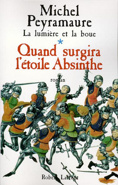 QUAND SURGIRA L'ETOILE ABSINTHE - TOME 1 - NE