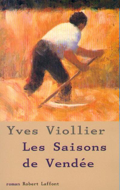 LES SAISONS DE VENDEE - TOME 1 - NE