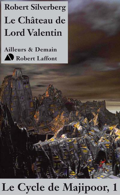 LE CHATEAU DE LORD VALENTIN - MAJIPOOR TOME 1 - NE