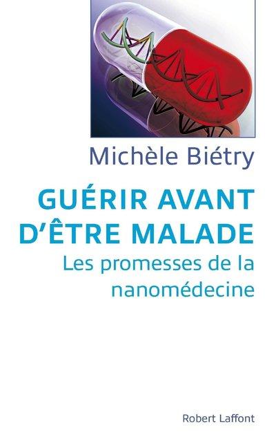 GUERIR AVANT D'ETRE MALADE