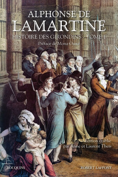HISTOIRE DES GIRONDINS - TOME 1