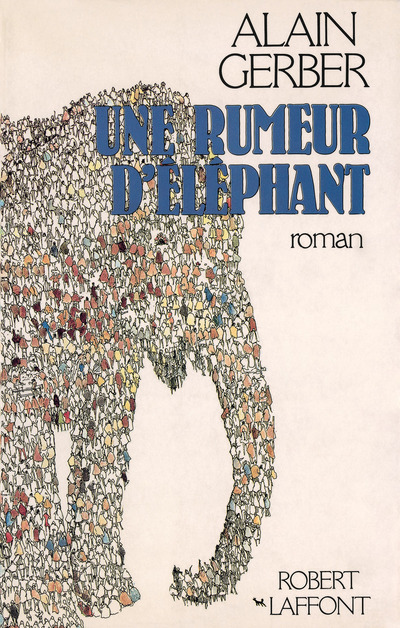 UNE RUMEUR D'ELEPHANT