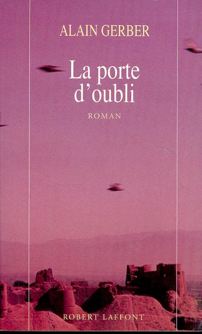 LA PORTE D'OUBLI