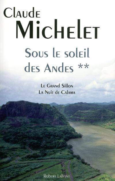 SOUS LE SOLEIL DES ANDES TOME 2
