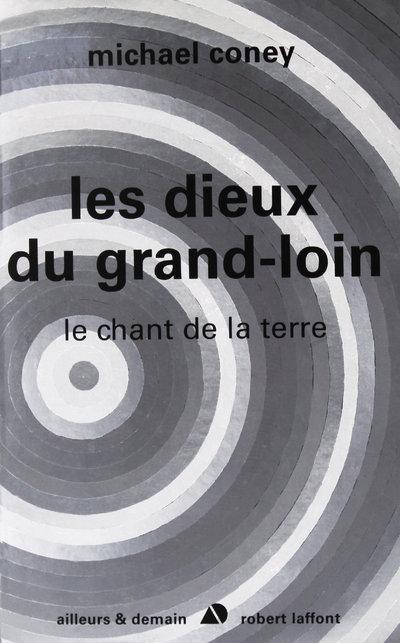 LES DIEUX DU GRAND LOIN - LE CHANT DE LA TERRE - TOME 3 - NE