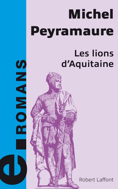 LES LIONS D'AQUITAINE - E-ROMANS