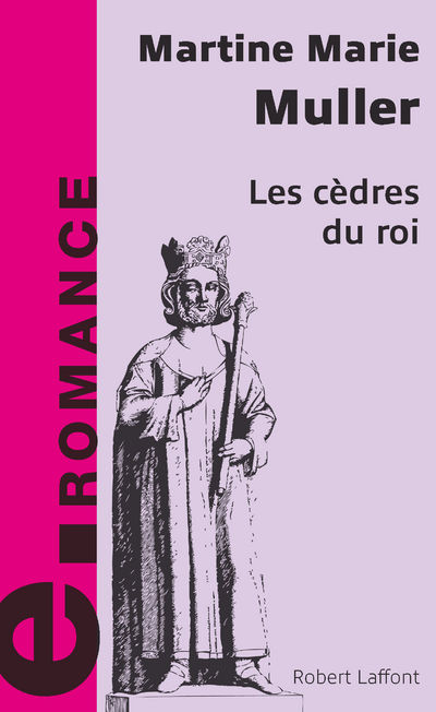 LES CEDRES DU ROI - E-ROMANS
