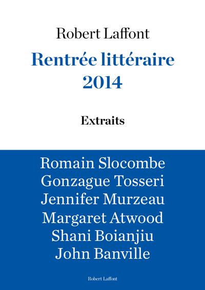 RENTREE LITTERAIRE 2014 - LAFFONT - EXTRAITS GRATUITS