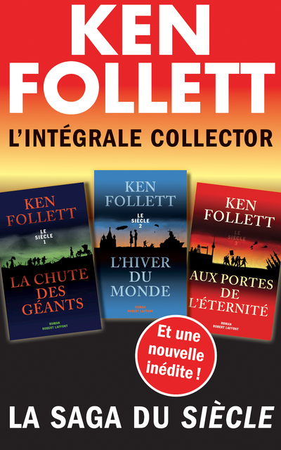 L'INTEGRALE COLLECTOR KEN FOLLETT - LA SAGA DU SIECLE