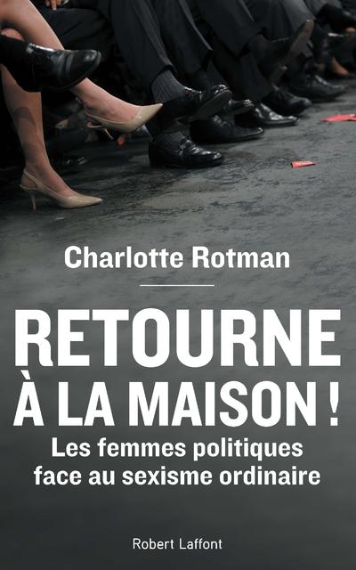 RETOURNE A LA MAISON !