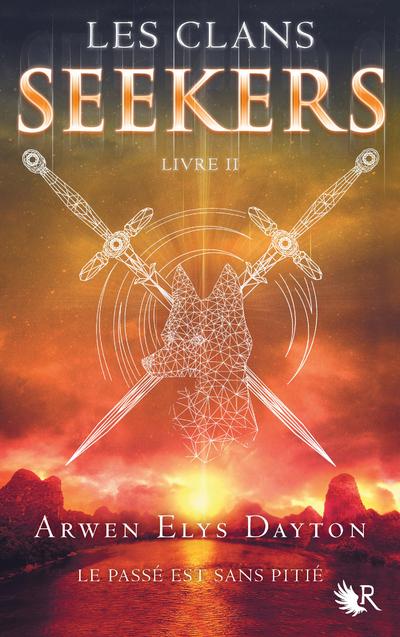 LES CLANS SEEKERS - LIVRE II