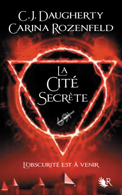 LE FEU SECRET - TOME 2 LA CITE SECRETE