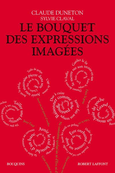 LE BOUQUET DES EXPRESSIONS IMAGEES