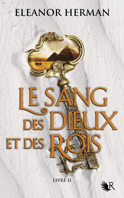 LE SANG DES DIEUX ET DES ROIS - TOME 2