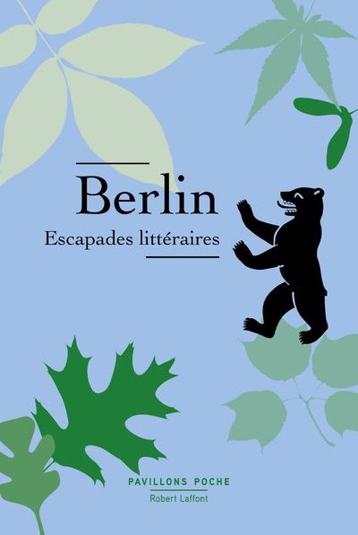 BERLIN, ESCAPADES LITTERAIRES - PAVILLONS POCHE