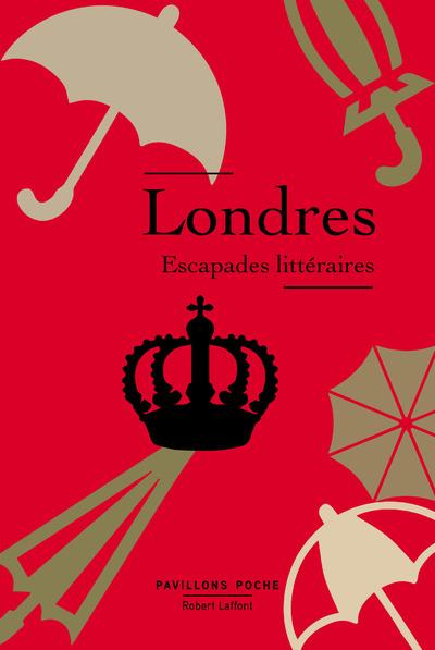 LONDRES, ESCAPADES LITTERAIRES - PAVILLONS POCHE