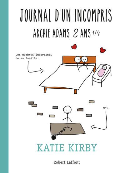 JOURNAL D'UN INCOMPRIS - ARCHIE ADAMS, 2 ANS 1/4