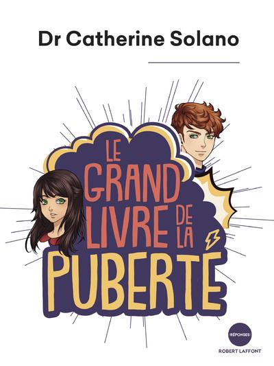 LE GRAND LIVRE DE LA PUBERTE