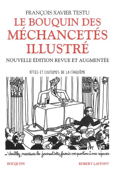 LE BOUQUIN DES MECHANCETES (ILLUSTRE)