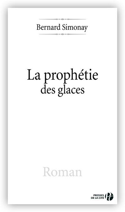 LA PROPHETIE DES GLACES