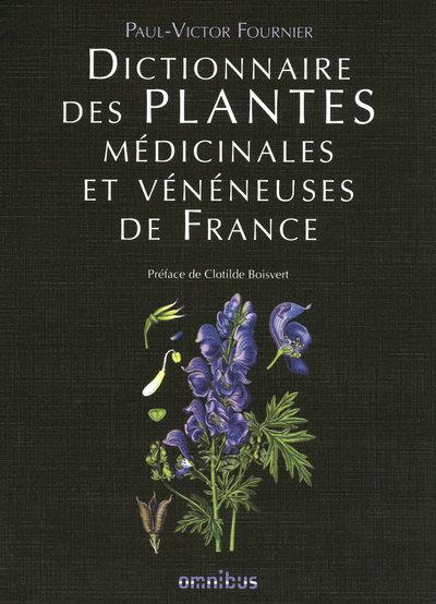 DICTIONNAIRE DES PLANTES MEDICINALES ET VENENEUSESDE FRANCE