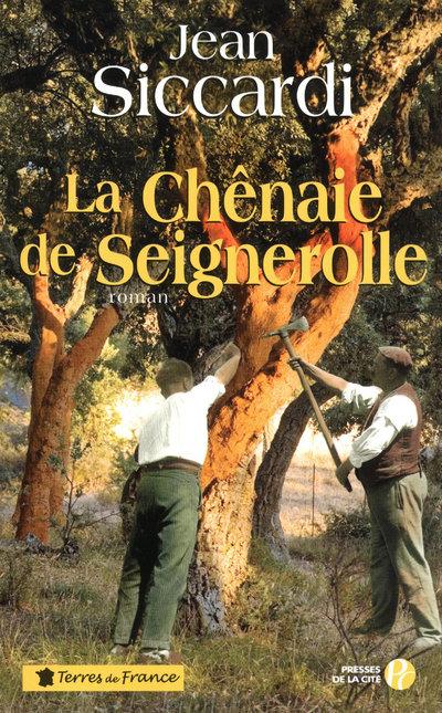 LA CHENAIE DE SEIGNEROLLE