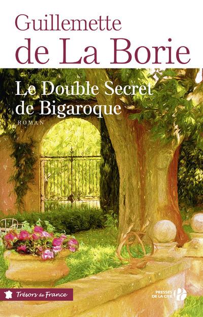 LE DOUBLE SECRET DE BIGAROQUE